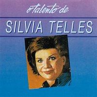Sylvia Telles – O Talento De Silvia Telles