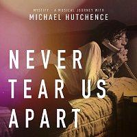 "INXS, Mylene Farmer, Michael Hutchence – Never Tear Us Apart [From ""Mystify: A Musical Journey With Michael Hutchence""]"