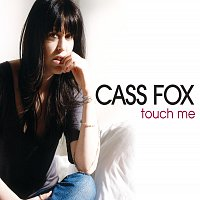 Cass Fox – Touch Me - Tom Neville Remix [I Tunes Exclusive]