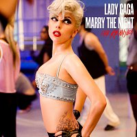 Lady Gaga – Marry The Night [The Remixes]