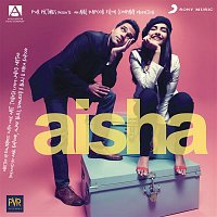 Amit Trivedi – Aisha (Original Motion Picture Soundtrack)