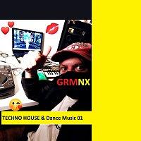 GRMNX – TECHNO HOUSE & Dance Music 01