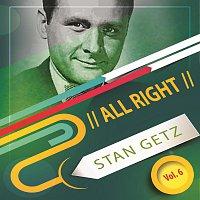 Stan Getz – All Right Vol. 6