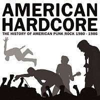 7 Seconds – American Hardcore: The History Of American Punk Rock 1980-1986