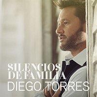 Diego Torres – Silencios de Familia
