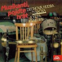 Dechová hudba Tulačka – Muzikanti, pojďte hrát