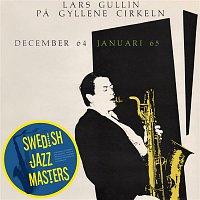 Lars Gullin – Pa Gyllene Cirkeln december 64 januari 65