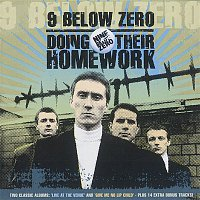 Nine Below Zero – Doing Their Homework