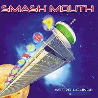 Smash Mouth – Astro Lounge