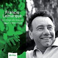 Francis Lemarque – Heritage - Le Temps du Muguet - Fontana (1958-1960)