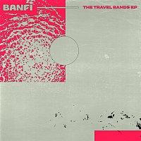 Banfi – The Travel Bands EP