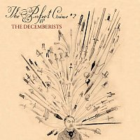 The Decemberists – The Perfect Crime #2