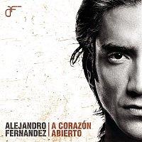 Alejandro Fernández – A Corazón Abierto