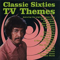 Various Artists.. – Classic Sixties TV Themes