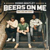 Dierks Bentley, BRELAND, HARDY – Beers On Me