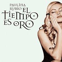 Paulina Rubio – El Tiempo Es Oro