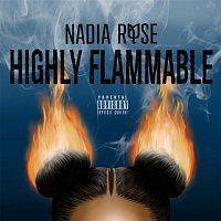 Nadia Rose – Highly Flammable