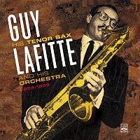 Guy Lafitte – Guy Lafitte His Tenor Sax & His Orchestra 1954-1959