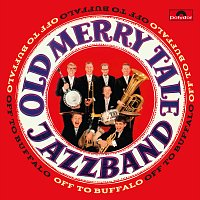 Old Merry Tale Jazzband – Off To Buffalo