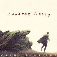 Laurent Voulzy – Caché Derriere
