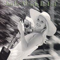 Různí interpreti – Jazz For A Day In The Park