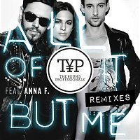 The Young Professionals, Anna F. – All Of It But Me Remixes