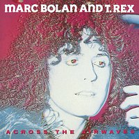 T. Rex – Across The Airwaves