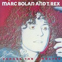 T. Rex – Across The Airwaves