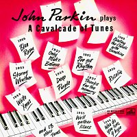 John Parkin – A Cavalcade Of Tunes