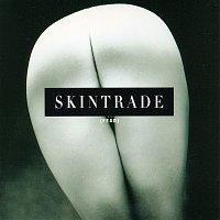 Skintrade – Fear