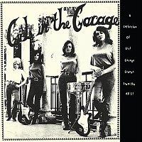 Různí interpreti – Girls in the Garage, Vol. 1