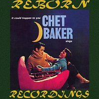 Chet Baker – Chet Baker Sings It Could Happen to You (Hd Remastered)