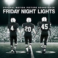 Různí interpreti – Friday Night Lights [Original Motion Picture Soundtrack]