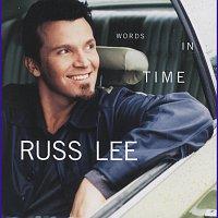 Russ Lee – Words In Time