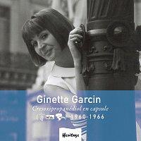 Ginette Garcin – Heritage - Cresoxipropanediol En Capsule - Véga / Bel Air / Riviera (1960-1966) [e-album]