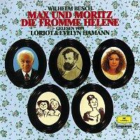 Deutsche Grammophon Literatur, Loriot, Evelyn Hamann – Max und Moritz / Die fromme Helene