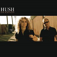 Hush – Backroads