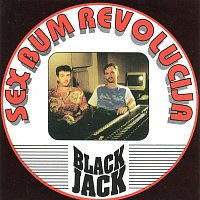 BLACK JACK – SEX BUM REVOLUCIJA