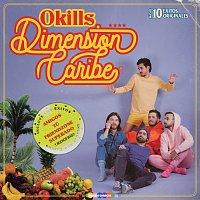 Okills – Dimensión Caribe