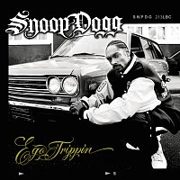 Snoop Dogg – Ego Trippin' [Standard Digital International Version]