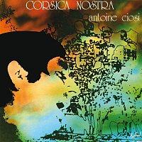 Antoine Ciosi – Corsica Nostra