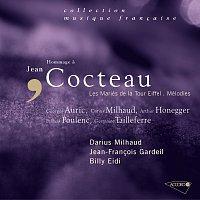 Darius Milhaud, Orchestre National de l'ORTF, Multi Interpretes, Billy Eidi – Hommage á Jean Cocteau-Les mariés de la tour Eiffel-Mélodies