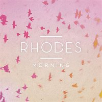 Rhodes – Morning - EP