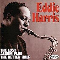 Eddie Harris – The Lost Album Plus The Better Half