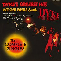 Dyke & The Blazers – Dyke's Greatest Hits - The Complete Singles