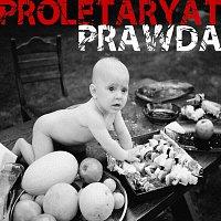 Proletaryat – Prawda