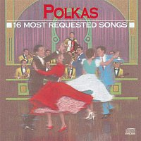 Various  Artists – 16 Most Requested Polkas
