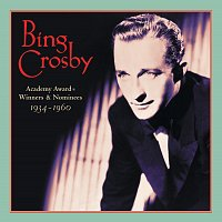 Bing Crosby – Academy Award Winners & Nominees (1934-1960)