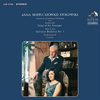 Anna Moffo, Joseph Canteloube, American Symphony Orchestra, Leopold Stokowski – Anna Moffo sings Canteloube: Songs of the Auvergne; Villa-Lobos: Bachianas Brasileiras No. 5; Rachmaninoff: Vocalise