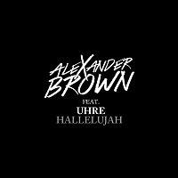 Alexander Brown, Uhre – Hallelujah (feat. Uhre)